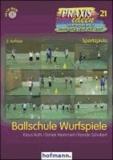Ballschule Wurfspiele.