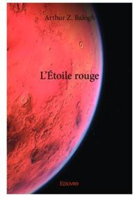 Balogh arthur Z. - Letoile rouge.