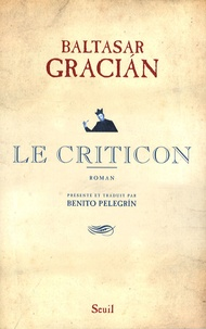 Baltasar Gracian - Le Criticon.
