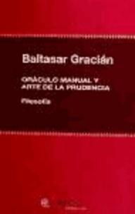 Baltasar Gracián - Oráculo manual y arte de la prudencia.