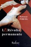 Baltasar Porcel - La Révolte permanente.