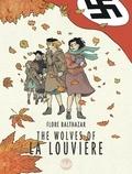 Balthazar Flore - The Wolves of La Louvière The Wolves of La Louvière.