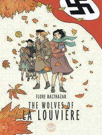Balthazar Flore - The Wolves of La Louvière The Wolves of La Louvière.