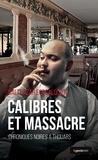 Balthazar Forcalquier - Calibres et massacre - Chroniques noirs à Thouars.