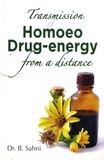 Bandhu Sahni - Transmission of Homoeo Drug-energy from a distance.
