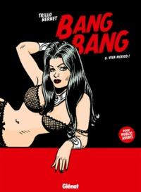 Carlos Trillo - Bang Bang - Tome 02 - Viva Mexico !.