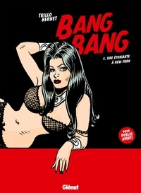 Carlos Trillo - Bang Bang - Tome 05 - Une étudiante à New York.
