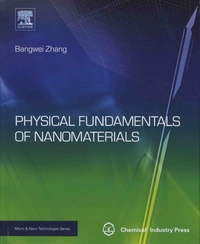 Bangwei Zhang - Physical Fundamentals of Nanomaterials.