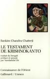 Bankim-Chandra Chatterji - Le testament de Krishnokanto.