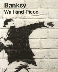Banksy - Banksy - Wall and Piece.