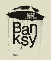 Antonelli Stefano - Banksy - Building castle in the sky.
