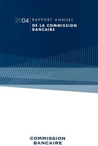 Banque de France - Rapport de la Commission bancaire pour l'année 2004.