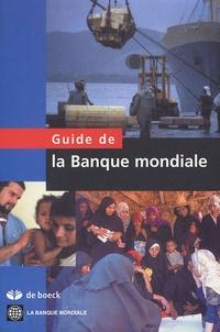 Banque Mondiale - Guide de la Banque mondiale.