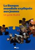 Banque Mondiale - La Banque mondiale expliquée aux jeunes.