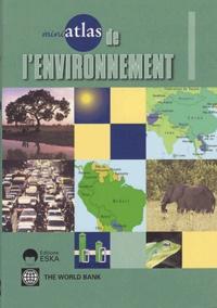 Banque Mondiale - Mini-atlas de l'environnement.