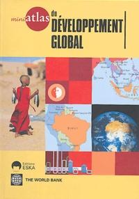Banque Mondiale - Mini atlas du développement global.