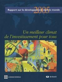 Banque Mondiale - Un meilleur climat de l'investissement pour tous - Rapport sur le développement dans le monde.