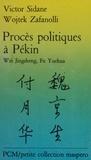 Bao Longtu et François Rauzier - Procès politiques à Pékin - Wei Jingsheng, Fu Yuchua.