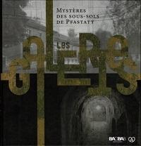 Baobab (éditions) - Mystères des sous-sols de Pfastatt - Les galeries.