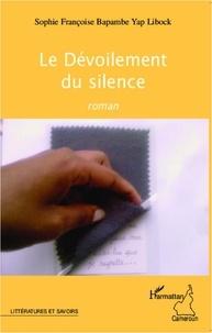 Bapambe yap Libock - Le devoilement du silence.