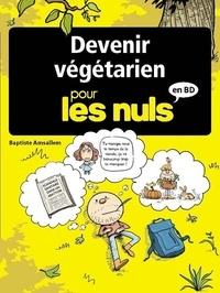 Baptiste Amsallem - Devenir végétarien pour les Nuls en BD.