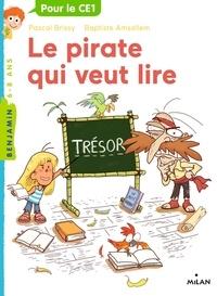 Baptiste Amsallem et Pascal Brissy - Le pirate qui veut lire.