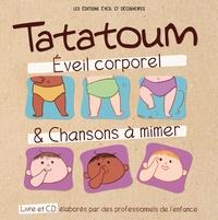 Baptiste Amsallem et Laurent Lahaye - Tatatoum - Eveil corporel & Chansons à mimer. 1 CD audio