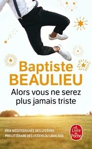 Baptiste Beaulieu - Alors vous ne serez plus jamais triste - Conte à rebours.