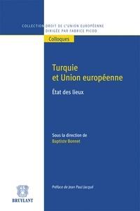 Baptiste Bonnet - Turquie et Union européenne - Etat des lieux.
