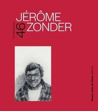 Baptiste Brun et Laurent Le Bon - Jérôme Zonder.
