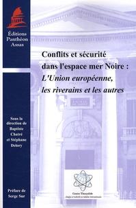Conflits et sécurité dans lespace mer Noire - LUnion européenne, les riverains et les autres.pdf