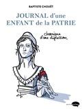Baptiste Chouet - Journal d'une enfant de la patrie.
