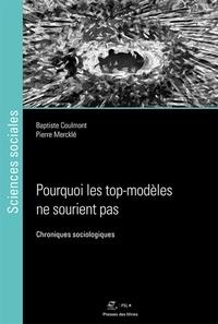 Baptiste Coulmont et Pierre Mercklé - Pourquoi les top-modèles ne sourient pas - Chroniques sociologiques.