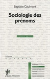 Baptiste Coulmont - Sociologie des prénoms.