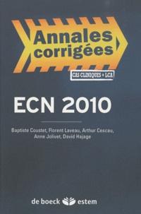 Baptiste Coustet et Florent Laveau - ECN 2010 - annales corrigées, cas cliniques + LCA.