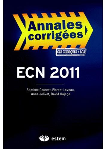 Baptiste Coustet et François Audenet - ECN 2011 - Annales corrigées - Cas cliniques + LCA.