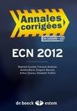 Baptiste Coustet et François Audenet - ECN 2012 Annales corrigées - Cas cliniques et LCA.