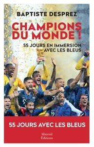 Champions du monde - Cinquante-cinq jours en immersion avec les Bleus.pdf
