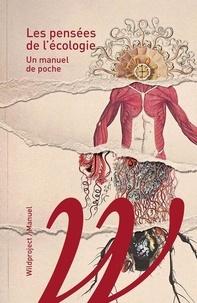 Baptiste Lanaspeze et Marin Schaffner - Les pensées de l'écologie - Un manuel de poche.