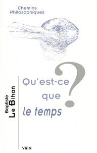 Baptiste Le Bihan - Qu'est-ce que le temps ?.