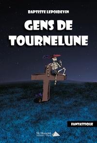 Gens de Tournelune - Baptiste Lepoidevin | Showmesound.org
