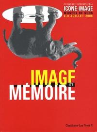 Goodtastepolice.fr Image et mémoire - Actes du 3e colloque international Icône-Image, musées de Sens, juillet 2006 Image