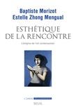 Baptiste Morizot et Estelle Zhong Mengual - Esthétique de la rencontre - L'énigme de l'art contemporain.