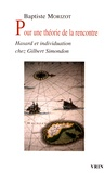 Baptiste Morizot - Pour une théorie de la rencontre - Hasard et individuation chez Gilbert Simondon.