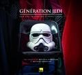 Baptiste Schweitzer et Matthieu Mondoloni - Génération Jedi - Sur les traces de George Lucas.
