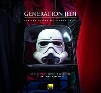 Génération Jedi - Sur les traces de George Lucas.pdf