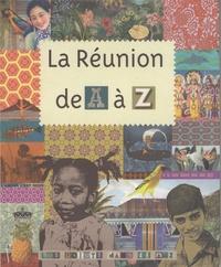 Baptiste Vignol - La Réunion de A à Z - 100 mots sur La Réunion.