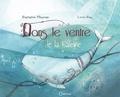 Baptistine Mésange et Loren Bes - Dans le ventre de la baleine.