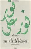 Baqli Ruzbehan - Le Jasmin des fidèles d'amour - Kitab-e Abhar al-ashiqin.