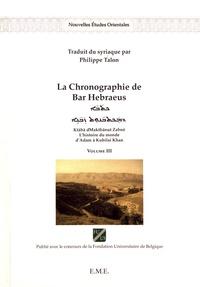 Deedr.fr La Chronographie de Bar Hebraeus - L'histoire du monde d'Adam à Kubilai Khan Volume 3 Image